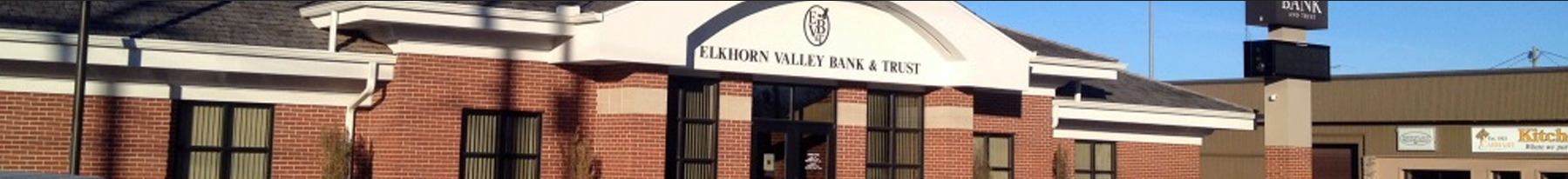 bank with Elkhorn Valley Bank & Trust